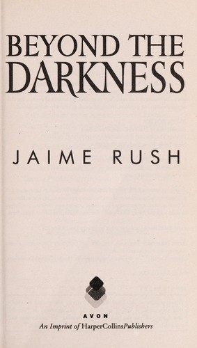 Beyond the darkness by Jaime Rush