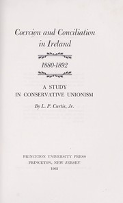 Cover of: Coercion and conciliation in Ireland, 1880-1892