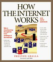 How the Internet works by Preston Gralla