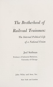 Cover of: The Brotherhood of Railroad Trainmen