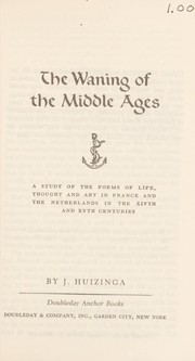 Cover of: The waning of the Middle Ages