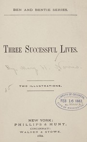 Cover of: Three successful lives ... | Mary Harriott Norris