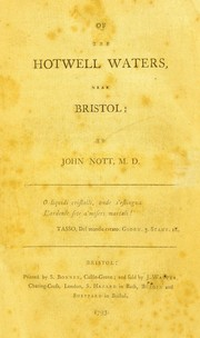 Cover of: Of the Hotwell waters near Bristol | Nott, John