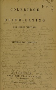 Cover of: Coleridge and opium-eating, and other writings