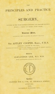 Cover of: The principles and practice of surgery