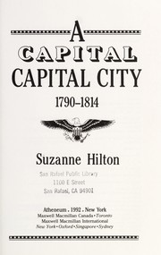 Cover of: A capital capital city, 1790-1814 | Suzanne Hilton