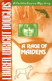 Cover of: A rage of maidens