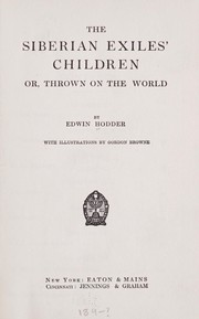 Cover of: The Siberian exiles' children