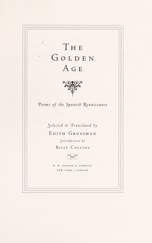 The Golden Age : poems of the Spanish Renaissance by