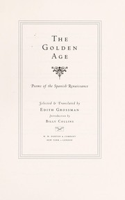 Cover of: The Golden Age : poems of the Spanish Renaissance |