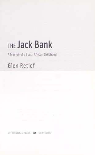 self discovery in the struggle of the jack bank by glen retief Blackpastorg is an independent non-profit corporation 501(c)(3) it has no affiliation with the university of washington blackpastorg is supported in part by a.