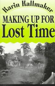 Cover of: Making up for lost time