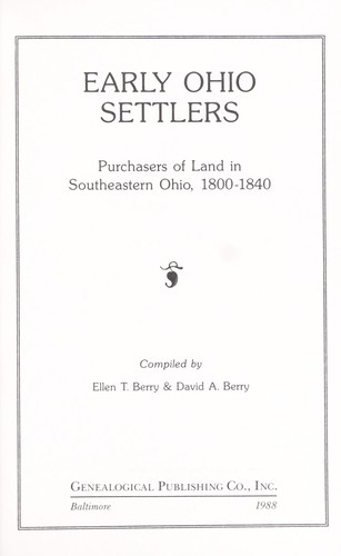 Early Ohio settlers : purchasers of land in southeastern Ohio, 1800-1840 by