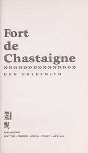 Cover of: FORT DE CHASTAIGNE