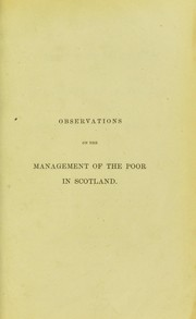 Cover of: Observations on the management of the poor in Scotland | William Pulteney Alison