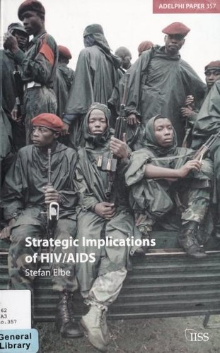 Strategic implications of HIV/AIDS by Stefan Elbe
