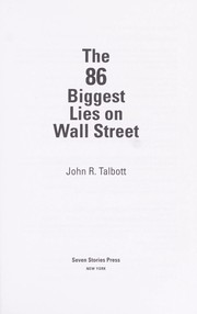 Cover of: The 86 biggest lies on Wall Street | John R. Talbott