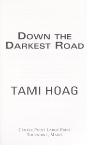 Cover of: Down the darkest road