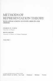 Cover of: Methods of representation theory--with applications to finite groups and orders