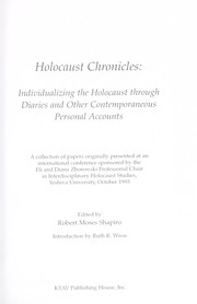 Cover of: Holocaust chronicles : individualizing the Holocaust through diaries and other contemporaneous personal accounts |