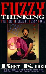 Fuzzy thinking by Bart Kosko