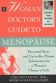 Cover of: A woman doctor's guide to menopause | Lois Jovanovic-Peterson