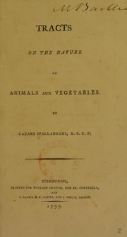 Cover of: Tracts on the nature of animals and vegetables