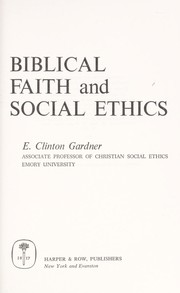 Cover of: Biblical faith and social ethics