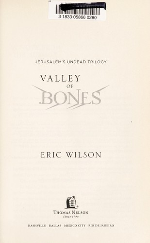 Valley of bones by Wilson, Eric