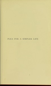 Cover of: Plea for a simpler life | Keith, George Skene