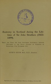 Cover of: Anatomy in Scotland during the lifetime of Sir John Struthers (1823-1899)