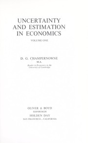 Cover of: Uncertainty and estimation in economics