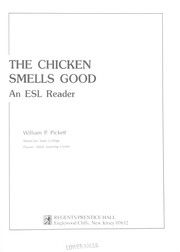 Cover of: The chicken smells good | Pickett, William P.