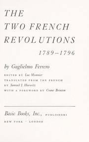 Cover of: The two French revolutions, 1789-1796