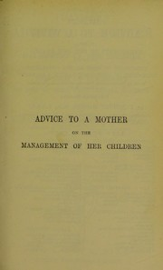 Cover of: Chavasse's advice to a mother