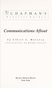 Cover of: Communications afloat | Elbert S. Maloney