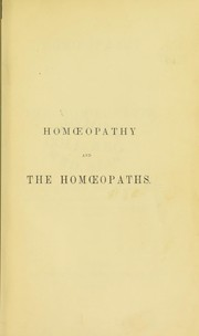 Cover of: Homoeopathy and the homoeopaths | J. Stevenson Bushnan