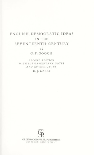 English democratic ideas in the seventeenth century by Gooch, G. P.