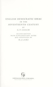 Cover of: English democratic ideas in the seventeenth century | Gooch, G. P.