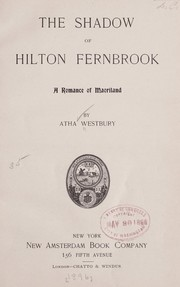 Cover of: The shadow of Hilton Fernbrook | Atha Westbury