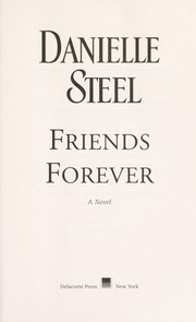 Cover of: Friends forever | Danielle Steel
