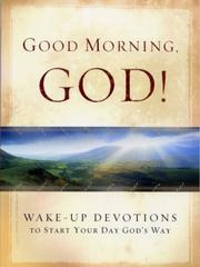 Cover of: Good Morning, God |