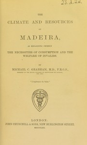 Cover of: The climate and resources of Madeira | Michael Comport Grabham