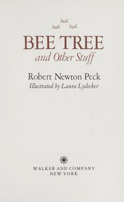 Cover of: Bee tree and other stuff