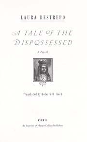 Cover of: A tale of the dispossessed: a novel