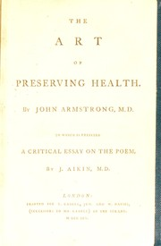 Cover of: The art of preserving health | John Armstrong