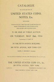 Cover of: Catalogue of a collection of United States coins, notes, etc | United States Coin Co
