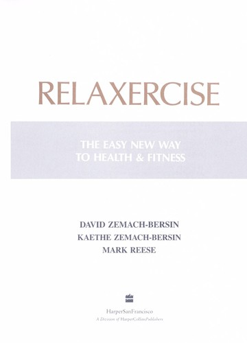 Relaxercise by David Zemach-Bersin