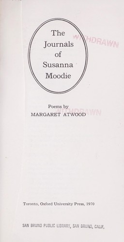 The journals of Susanna Moodie by