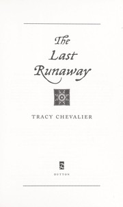 Cover of: The last runaway | Tracy Chevalier